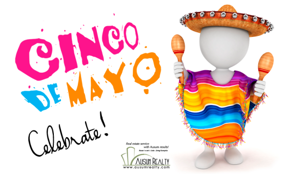 Happy Cinco De Mayo from Amy Glover Bryant and Ausum Realty.